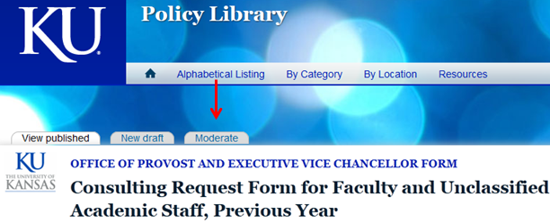 The administrative tabs available on a policy page - View published, New draft, and Moderate