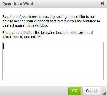 The dialog box that appears when 'Paste from Word' is clicked in Firefox or Chrome