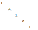 The standard outline layout used by the Policy Library - uppercase roman, uppercase alpha, decimal, lowercase alpha, lowercase roman